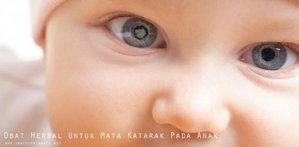 Obat Herbal Untuk Mata Katarak Pada Anak