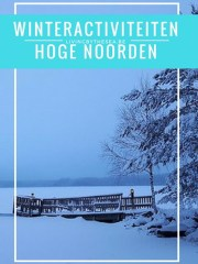 winteractiviteiten Hoge Noorden