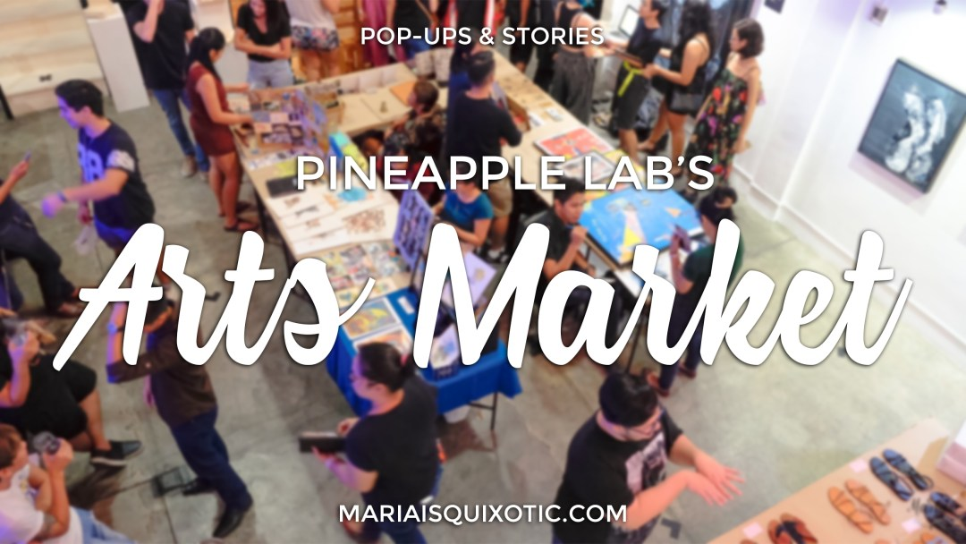 Pineapple Lab's Arts Market