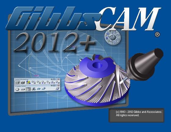 Phần mềm Gibbscam 2012 32bit - 64bit full crack