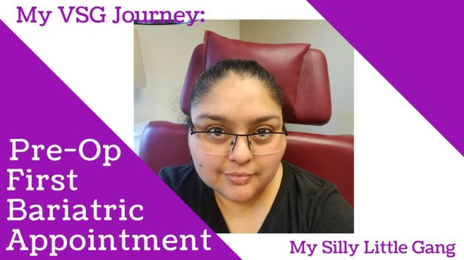 My VSG Journey: Pre-Op First Bariatric Appointment