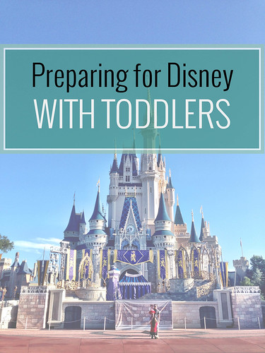 Preparing for Disney with Toddlers
