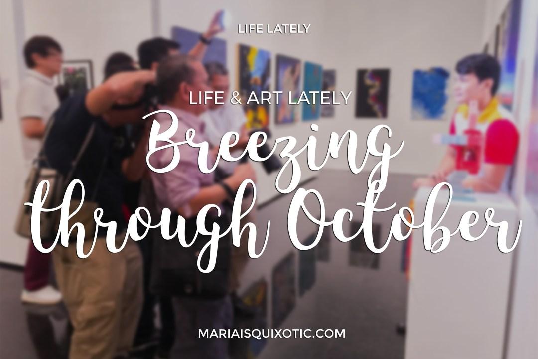 Life Lately: Breezing Through October