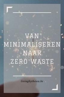 van minimaliseren naar zero waste