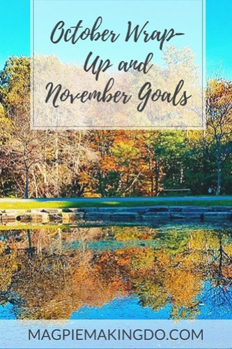 October Wrap-Up and November Goals