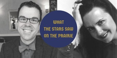 What the Stars Saw on the Prairie