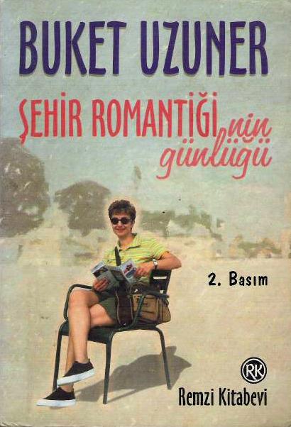 Şehir Romantiğinin Günlüğü
