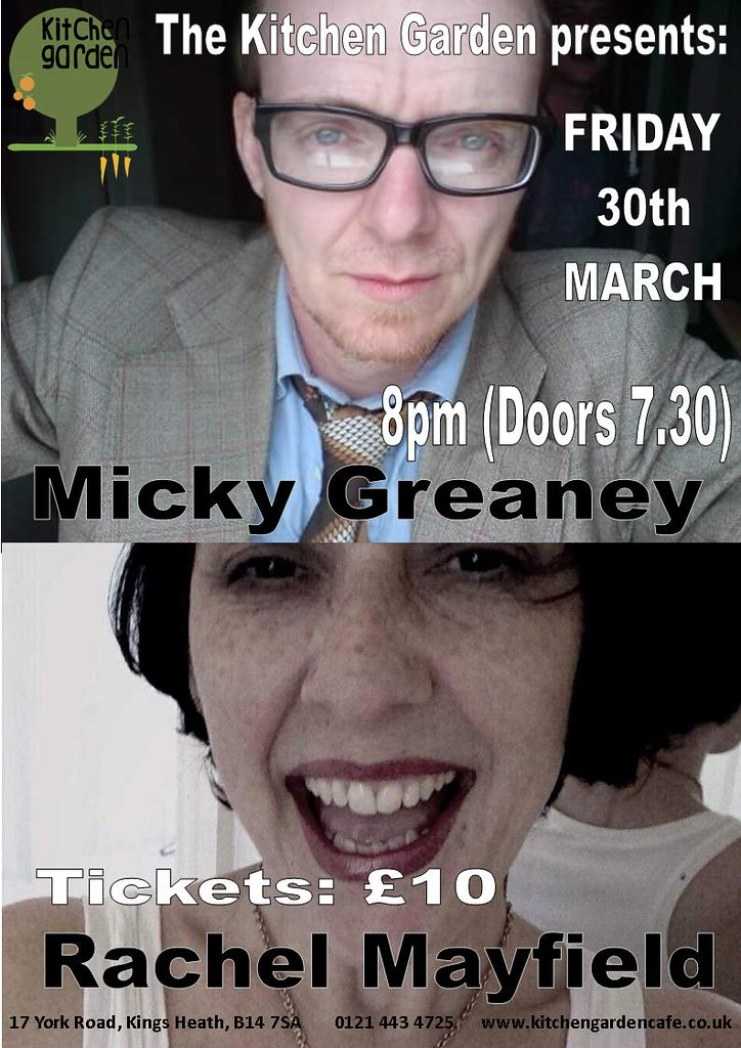 Micky Greaney and Rachel Mayfield, Friday 30th March 2018 at The Kitchen Garden Cafe, 17 York Road, B14 7SA, Birmingham, UK
