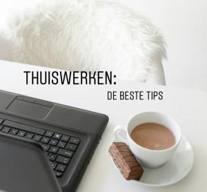Tips voor thuiswerkers