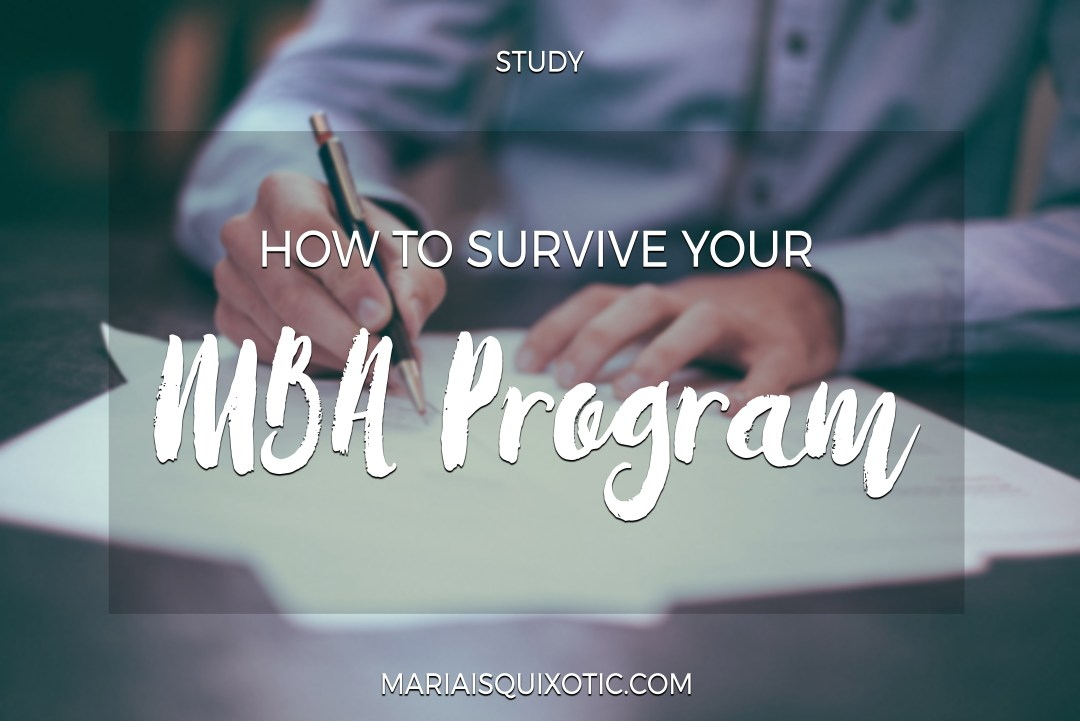How to survive your MBA Program