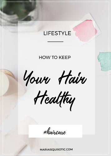 How to Keep Your Healthy Hair?