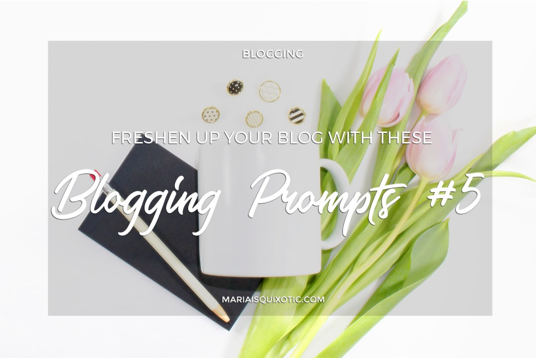 Freshen Up Your Blog with These Blogging Prompts