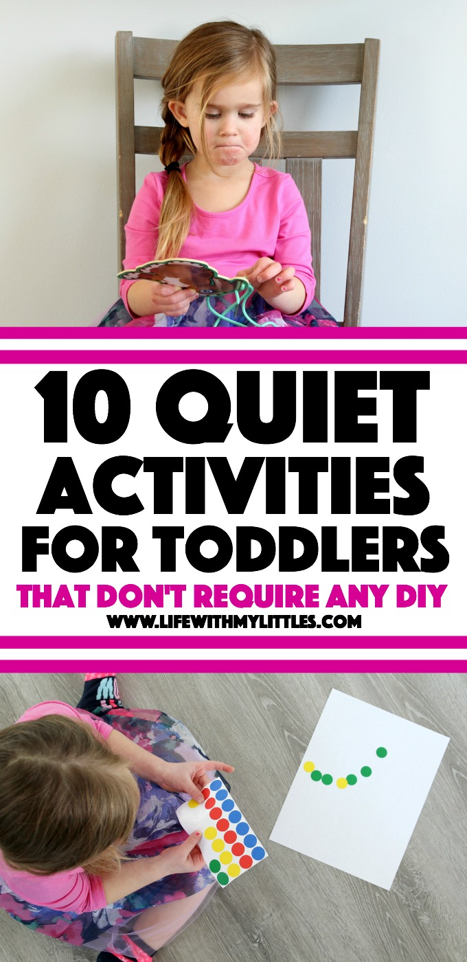 These 10 quiet activities for toddlers don't require any preparation or DIY, and you can easily stash them in your diaper bag! Great ideas for helping toddlers sit still!