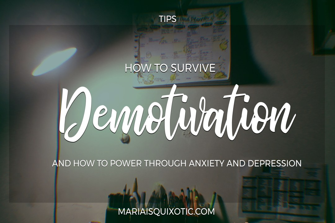 How to Survive Demotivation