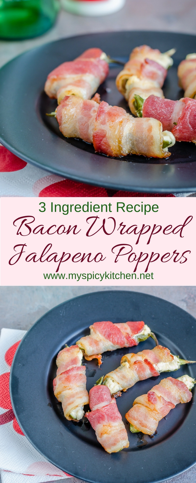 3 ingredient Bacon wrapped jalapeno poppers