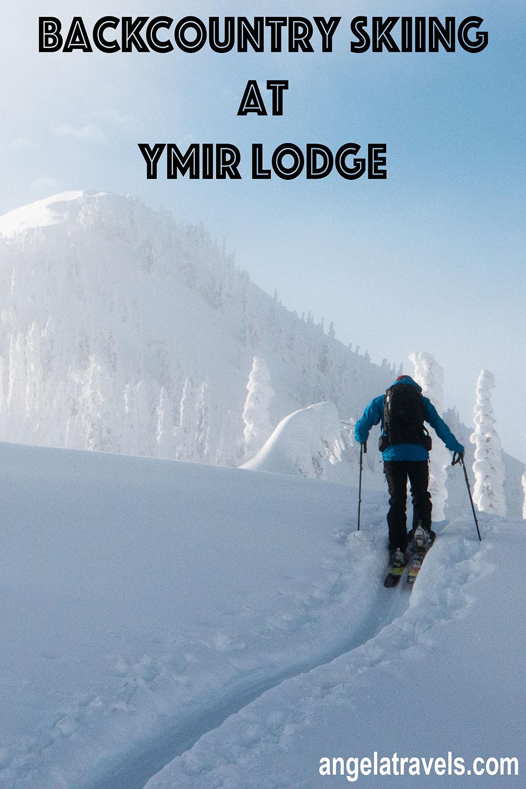 Trip Report: Backcountry Skiing at Ymir, British Columbia