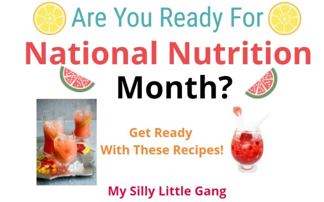 Are You ready for National Nutrition Month?