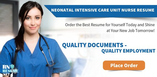 Writing Neonatal Intensive Care Unit Nurse Resume