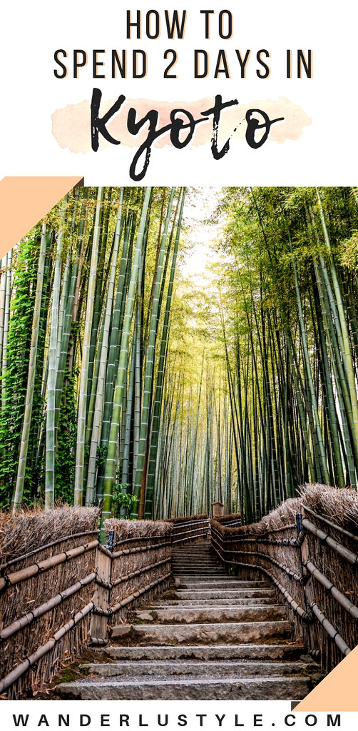 How To Spend 2 Days in Kyoto, Japan - Bamboo Forest, Deer Park, Monkey Forest, Kyoto Travel, Japan Travel, Kyoto Itinerary, Kyoto Travel Tips, Explore Kyoto | Wanderlustyle.com