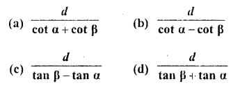 RD Sharma Class 10 Solutions Chapter 12 Heights and Distances MCQS - 7