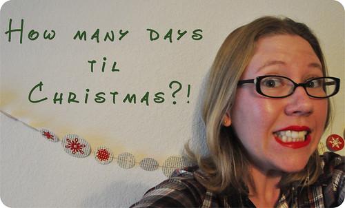 How Many Days Til Christmas?!