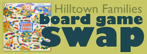 Hilltown Families Board Game Swap