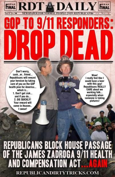 GOP to 911 Reponders DROP DEAD