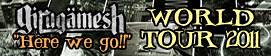 Girugämesh - WORLD TOUR 2011