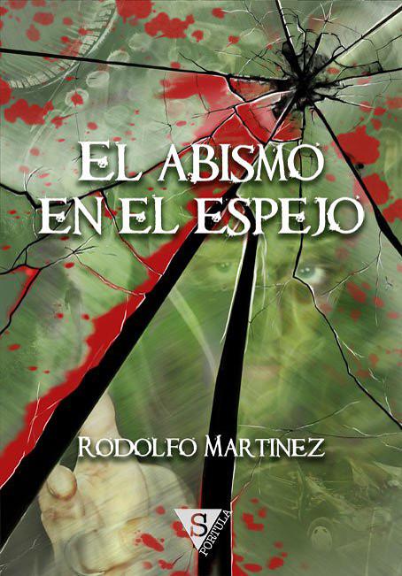 Abismo en el espejo - Rodolfo Martinez - Sportula - pablouria.com