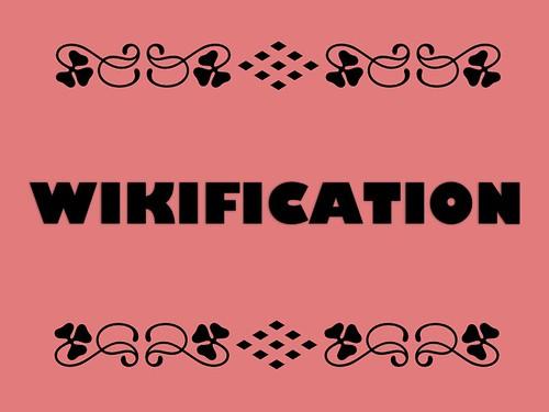 Buzzword Bingo: Wikification