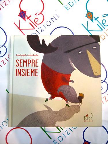 Sempre insieme, di Laura Brugoli e Cristina Amodei, Kite edizioni 2011