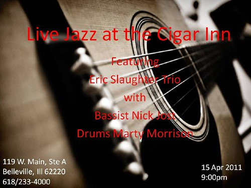 Eric Slaughter Trio @ Cigar Inn 15 Apr 2011[1]