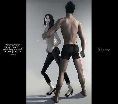 ~Tableau Vivant~ Living Picture ~ Take me
