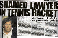 Shamed Lawyer in Tennis Racket - Michael G Robson (Sunday Mail 21 october 2007)