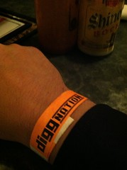 I came here to eat & ended up with a Diggnation wristbands. Serendipity.