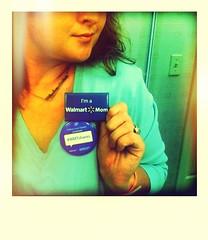 I'm a Walmart Mom
