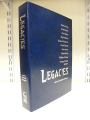 Legacies edited by Richard Chizmar