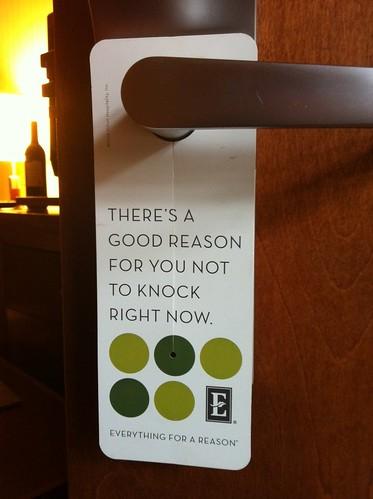Embassy Suites - good reason door sign