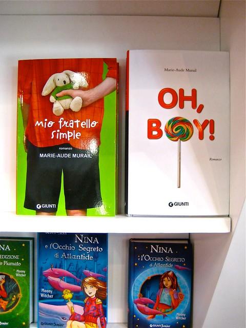 Mio fratello simple; Oh, Boy, di Marie-Aude Murail. Giunti 2008 e 2009 (BCBF 2011)