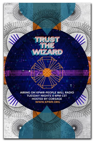 Trust the Wizard: DJ Corsage Promo Poster