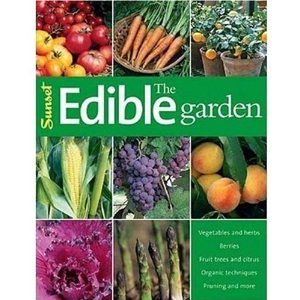 sunset the edible garden book