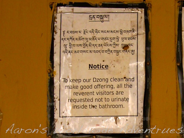 """To keep our Dzong clean and make good offering, all the reverent visitors are requested not to urinate inside the bathroom."""