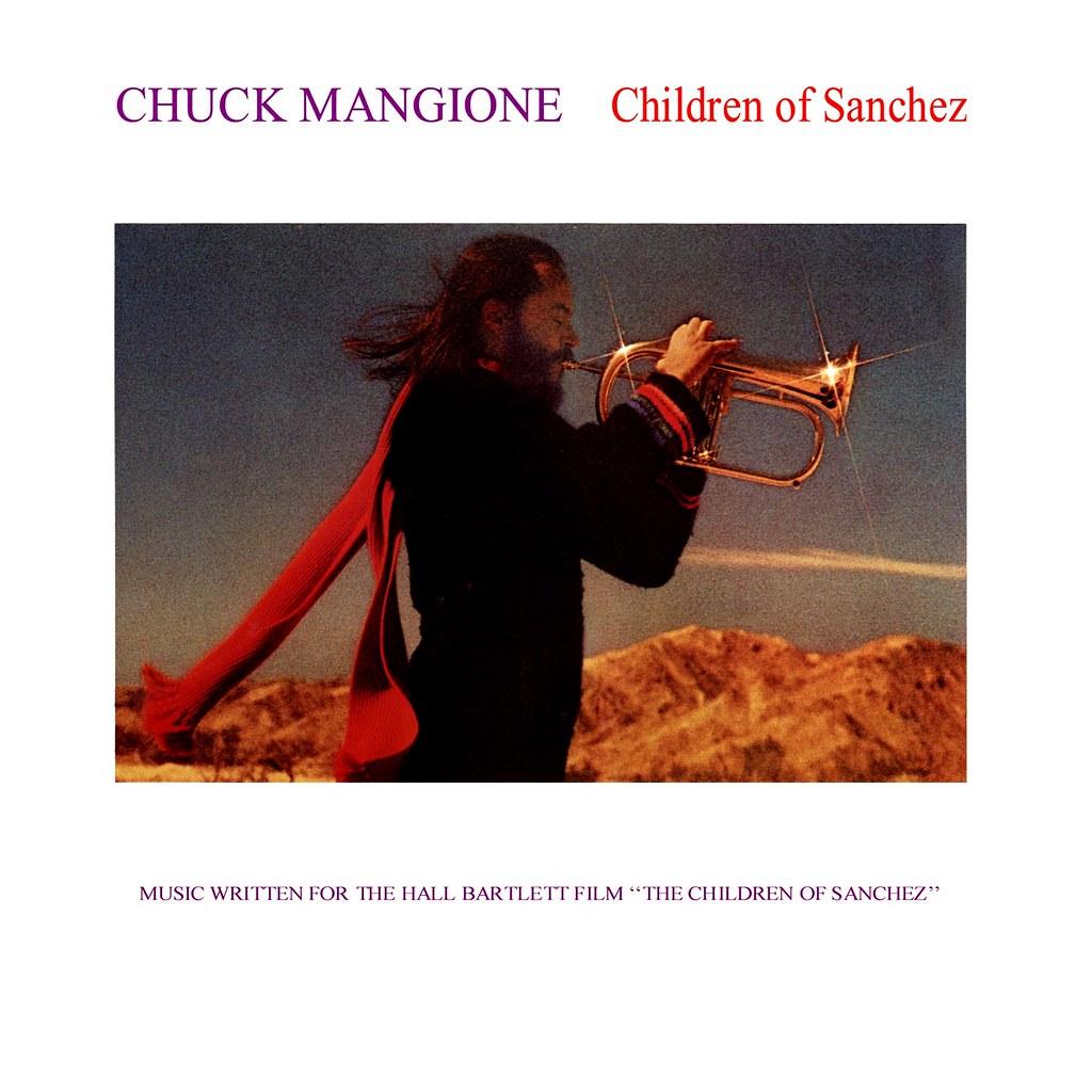 Chuck Mangione - The Children of Sanchez