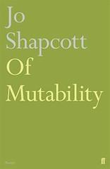 Jo Shapcott, Of Mutability