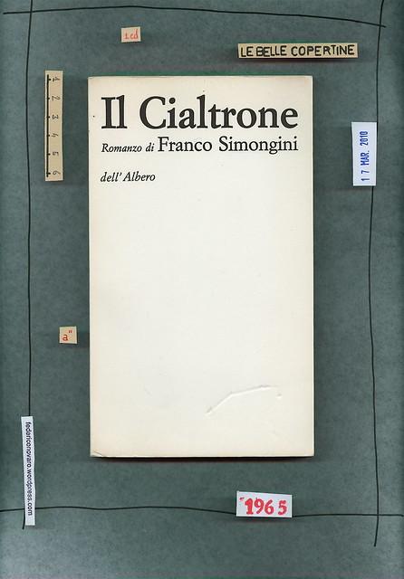 Franco Simongini, Il cialtrone. dell'Albero 1965. Copertina