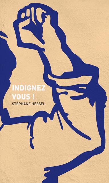 Indignez-vous ! de Stéphane Hessel