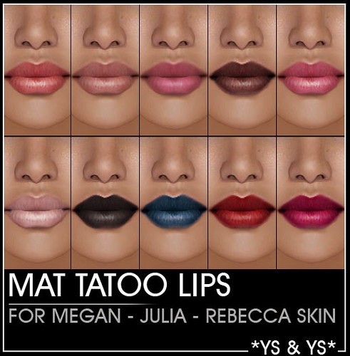 NEW MATLIPS FOR MEGAN, JULIA, REBECCA SKINS