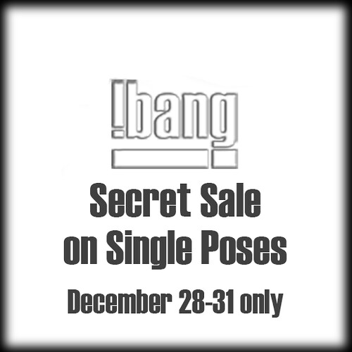 !bang secret sale