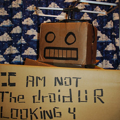 I Am Not The Droid U R Looking 4
