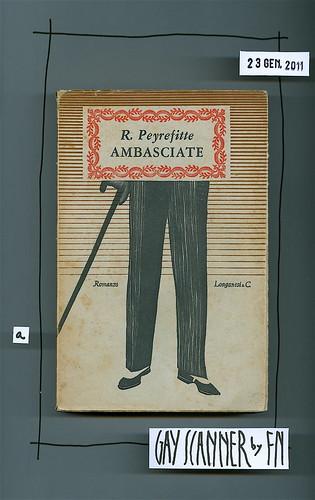 Roger Peyrefitte, Ambasciate. Longanesi & C. 1952. La Gaja scienza 69. Copertina